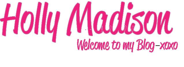 Holly Madison's Blog